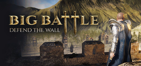 Big Battle Defend the Wall Free Download PC Game