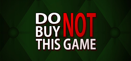 Do Not Buy This Game Free Download PC Game