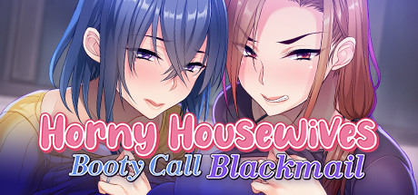 Horny Housewives Booty Call Blackmail Free Download PC Game