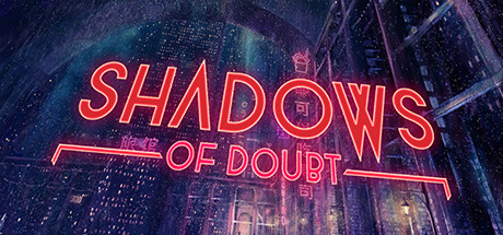 Shadows of Doubt Free Download PC Game