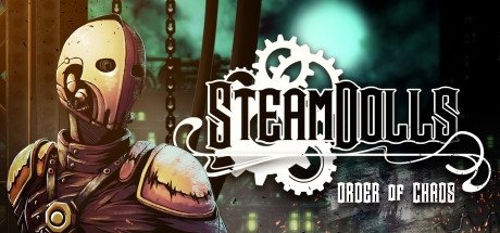 SteamDolls Order Of Chaos Free Download PC Game
